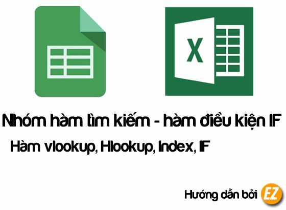 Hàm vlookup, Hlookup, Index, IF