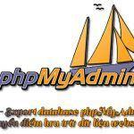 Import/ export database phpMyAdmin khi chuyển điểm lưu trữ dữ liệu website