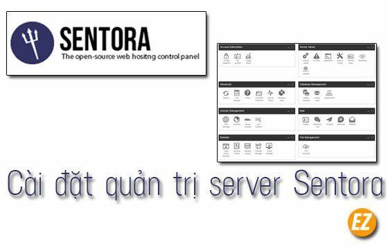 Cài đặt quản trị server Sentora cho VPS Vutlr