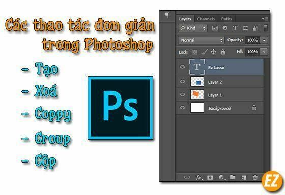 Tạo - Xoá - Coppy - Group - Gộp Layer trong Photoshop