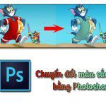 Đổi màu trong photoshop nhanh chóng làm chủ màu sắc tấm hình