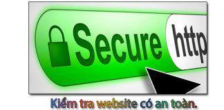Kiểm tra website có an toàn, theo google, kaspersky