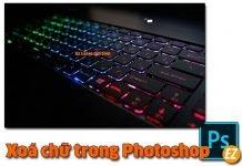 Xóa chữ trong photoshop
