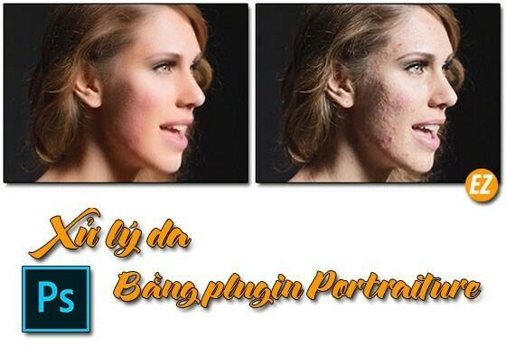 xử lý da xấu, mụn bằng ví dụ xử lý da bằng Plugin Imagenomic Portraiture