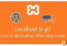 Localhost là gì? cách cài đặt localhost offline bằng Xampp