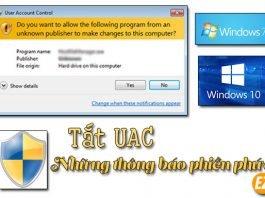 UAC là gì? Cách tắt UAC trên Windows 7, Windows10