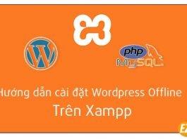 cài đặt wordpress offline trên xampp
