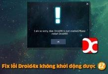 fix lỗi droid4x không khởi động được