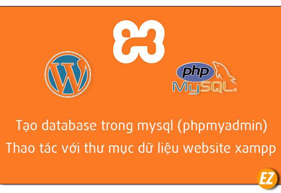 Tạo database trong mysql (phpMyAdmin) thao tác dữ liệu website tại xampp
