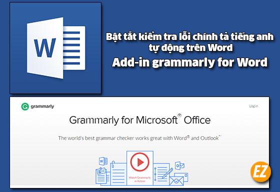 bật tắt kiểm tra lỗi chính tả tiếng anh tự động trên word và add-in grammarly for word