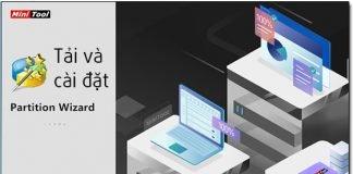 Hướng dẫn tải và cách cài đặt phần mềm MiniTool Partition Winzard