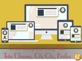 Chặn thông báo web trên những trình duyệt cốc cốc chrome firefox