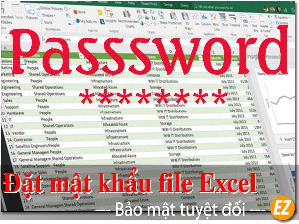 Đặt mật khẩu excel - an toàn tuyệt đối