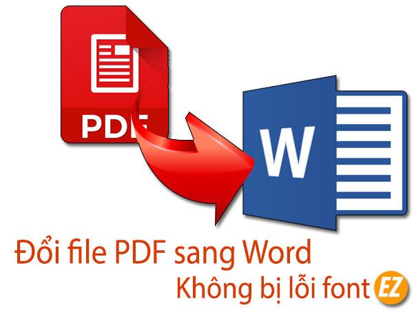 Đổi file PDF sang word không bị lỗi font chữ
