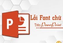 Lỗi font chữ trên Powerpoint