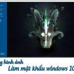 Dùng hình ảnh làm mật khẩu windows 10