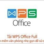 Tải WPS Office FULL